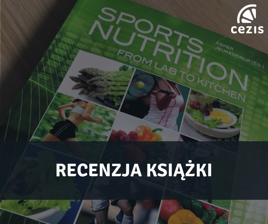 Recenzja książki Sports Nutrition From Lab to Kitchen